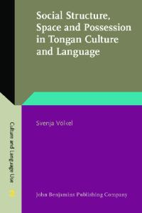 Social Structure, Space and Possession in Tongan Culture and Language