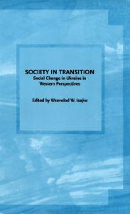 Society in transition. Social changes in Ukraine in Western perspectives