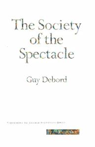 Society of the Spectacle (Donald Nicholson-Smith Translation)