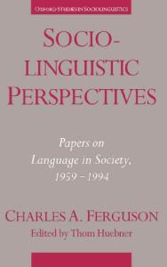 Sociolinguistic Perspectives: Papers on Language in Society, 1959-1994 (Oxford Studies in Sociolinguistics)