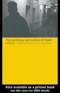 Sociology and Politics of Health: A Reader