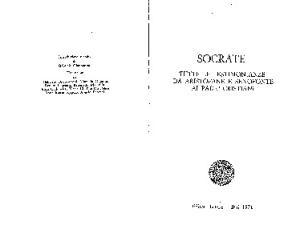 Socrate: tutte le testimonianze: da Aristofane e Senofonte ai padri cristiani