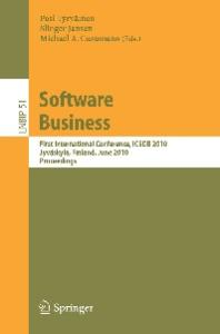 Software Business: First International Conference, ICSOB 2010, Jyväskylä, Finland, June 21-23, 2010, Proceedings (Lecture Notes in Business Information Processing)