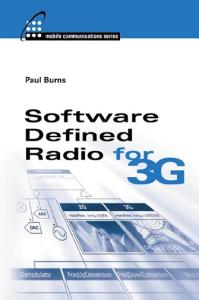 Software Defined Radio for 3G (Artech House Mobile Communications Series)