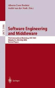 Software Engineering and Middleware, 3 conf., SEM 2002