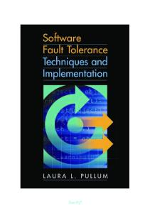 Software Fault Tolerance Techniques and Implementation by Laura L. Pullum