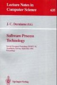 Software Process Technology: Second European Workshop, EWSPT '92, Trondheim, Norway, September 7-8, 1992. Proceedings