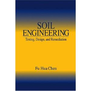 Soil engineering - testing design and remediation