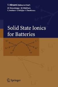 Solid State Ionics for Batteries