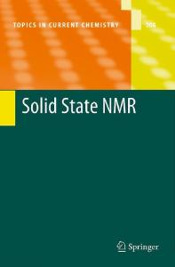 Solid State NMR (Topics in Current Chemistry, Volume 306)
