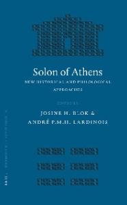 Solon of Athens: New Historical and Philological Approaches (Mnemosyne, Bibliotheca Classica Batava Supplementum) (Mnemosyne Supplements)