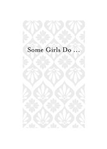 Some Girls Do . . .: My Life as a Teenager