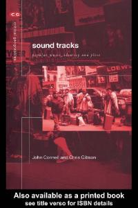 Soundtracks : Popular Music, Identity and Place