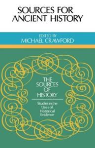 Sources for Ancient History (Sources of History)