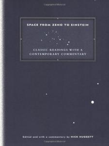 Space from zeno to Einstein: classic readings with a contemporary commentary