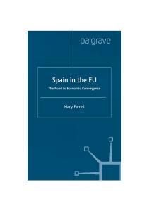 Spain in the EU: The Road to Economic Convergence