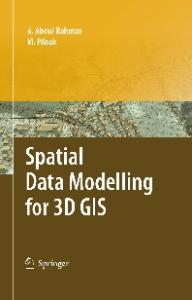 Spatial data modeling for 3D GIS