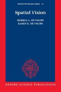 Spatial Vision (Oxford Psychology Series, No. 14)