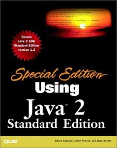 Special Edition Using Java 2, Standard Edition (Special Edition Using...)