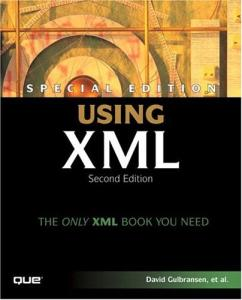 Special Edition Using XML (2nd Edition) (Special Edition Using)