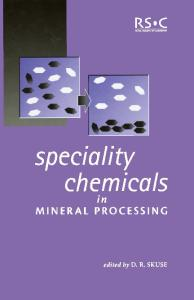 Speciality Chemicals in Mineral Processing