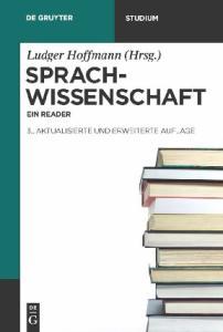 Sprachwissenschaft: Ein Reader (de Gruyter Studienbuch) (German Edition)