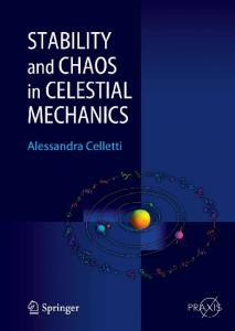 Stability and Chaos in Celestial Mechanics