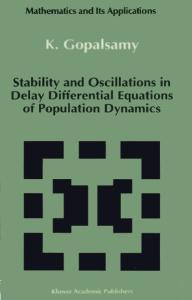 Stability and Oscillations in Delay Differential Equations of Population Dynamics