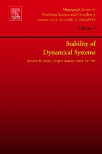 Stability of Dynamical Systems, Volume 5 (Monograph Series on Nonlinear Science and Complexity) (Monograph Series on Nonlinear Science and Complexity)