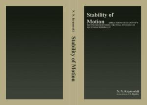 Stability of Motion: Applications of Lyapunov's Second Method to Differential Systems and Equations With Delay
