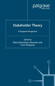 Stakeholder Theory: A European Perspective