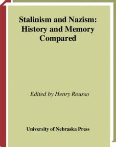 Stalinism and Nazism: History and Memory Compared