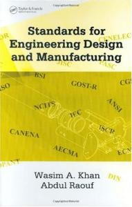 Standards for Engineering Design and Manufacturing