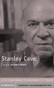 Stanley Cavell (Contemporary Philosophy in Focus)