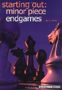 Starting out - Minor piece endgames (excerpts)