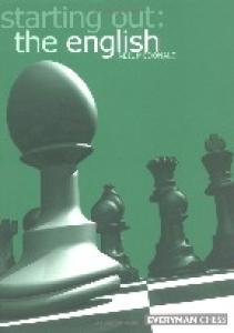Starting Out: the English (Starting Out - Everyman Chess)