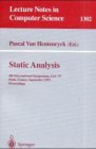 Static Analysis: 4th International Symposium, SAS '97, Paris, France, September 8-10, 1997, Proceedings