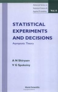 Statistical experiments and decisions: asymptotic theory