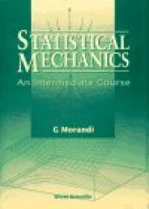 Statistical mechanics: An intermediate course