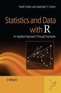 Statistics and Data with R: An Applied Approach Through Examples
