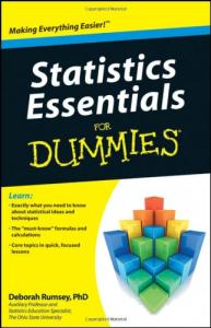 Statistics Essentials For Dummies (For Dummies (Math & Science))