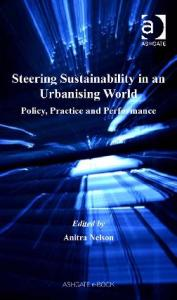 Steering Sustainability in an Urbanizing World : Policy, Practice and Performance