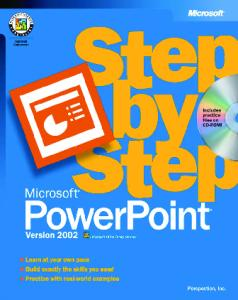 Step By Step: Microsoft PowerPoint Version 2002