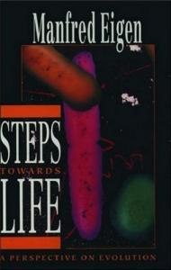 Steps towards Life: A Perspective on Evolution