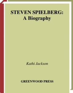 Steven Spielberg: A Biography (Greenwood Biographies)