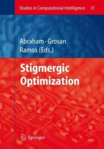 Stigmergic Optimization (Studies in Computational Intelligence)