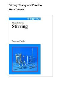 Stirring: Theory and Practice