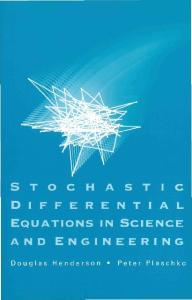 Stochastic Differential Equations in Science And Engineering