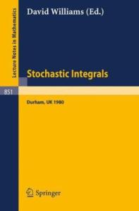 Stochastic integrals (Proc. Durham 1980)