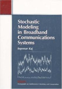Stochastic Modeling in Broadband Communications Systems